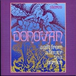 Donovan - A Gift From A Flower To A Garden