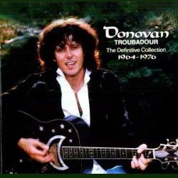 Donovan - Troubadour-The Definitive Collection