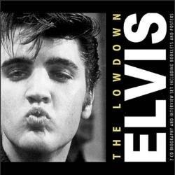 Elvis Presley - The Lowdown Unauthorized