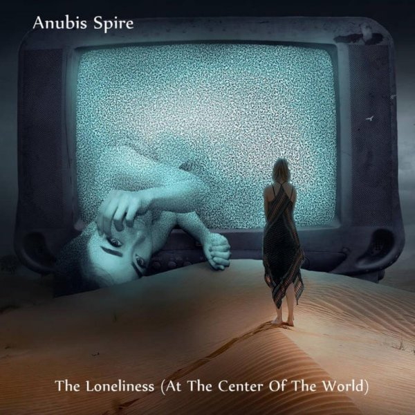 Anubis Spire - The Loneliness