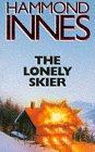 The Lonely Skier von Hammond Innes
