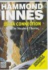 Delta Connection von Hammond Innes, Stephen Thorne (Erzähler) Audio Book
