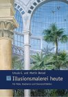 Buch - Illusionsmalerei heute. Für Maler, Bauherren und Innenarchitekten