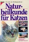 Naturheilkunde für Katzen. Grundlagen, Methoden, Krankheitsbilder