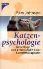 Katzenpsychologie. Ratschläge und Erfahrungen einer Katzentherapeutin