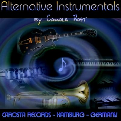 Carola Rost - Alternative Instrumentals