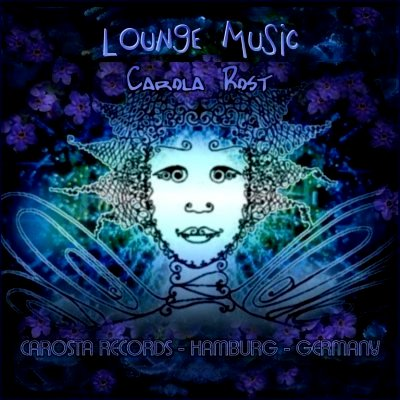 Carola Rost - Lounge Music