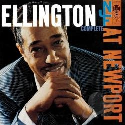 Ellington At Newport 1956 - Duke Ellington 2 discs