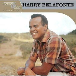 Platinum & Gold Collection - Harry Belafonte CD 2004