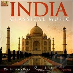 Mustafa Raza - India Classical Music: Sounds Of The Veena CD